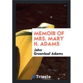 Memoir Of MrsMary HAdams