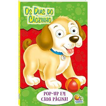 Olhinhos espertos! Um livro pop-up: dias do cãozinho