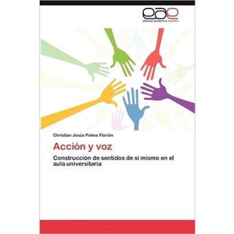 Accion y Voz - Paperback / softback - 2012
