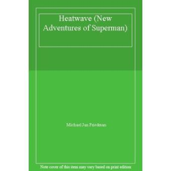Heatwave (New Adventures of Superman)