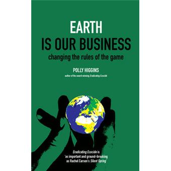 Earth is Our Business - Changing the Rules of the Game - Paperback - 2011