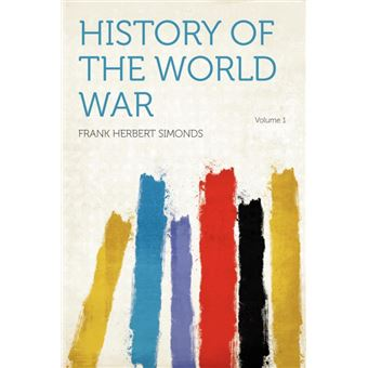 History Of The World War Volume