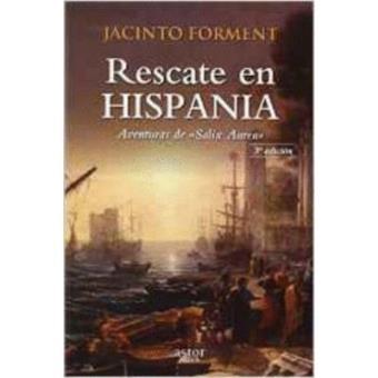 "Rescate en Hispania: aventuras de ""Salix Aurea"""