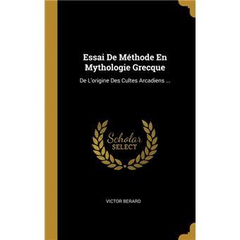 essai De Méthode En Mythologie Grecque Hardcover