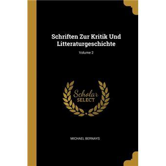 schriften Zur Kritik Und Litteraturgeschichte, Volume Paperback -