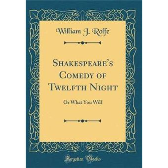 shakespeares Comedy Of Twelfth Night Hardcover