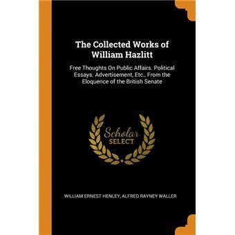 the Collected Works Of William Hazlitt Paperback -