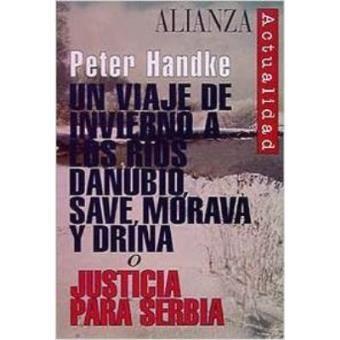 Un Viaje De Invierno Alos Ríos Danubio, Save, Morava Ydrina Ojusticia Para Serbia