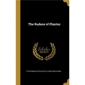 the Rudens Of Plautus Hardcover