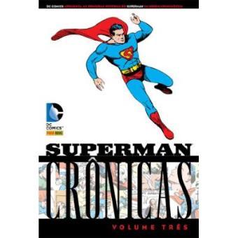 Superman. Crônicas - Volume 3