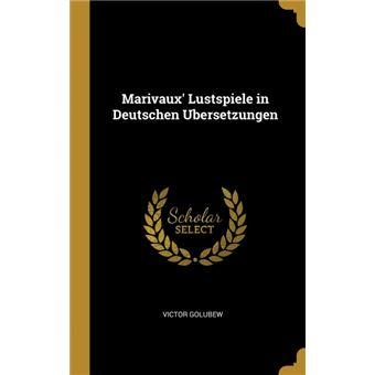 marivaux Lustspiele In Deutschen Ubersetzungen Hardcover