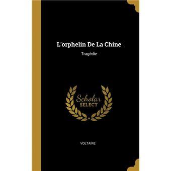 lorphelin De La Chine Hardcover
