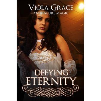 defying Eternity Paperback -
