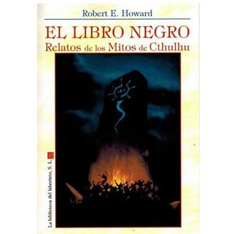 El Libro Negro Relatos De Los Mitos De Cthulhu