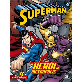 Superman: o Herói de Metrópolis