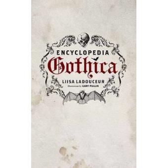 Encyclopedia Gothica - Hardback - 2011