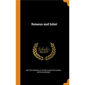 romeus And Iuliet Hardcover