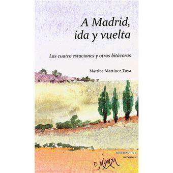 A Madrid, Ida Y Vuelta