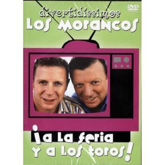 Los Morancos - A La Feria Y A Los Toros