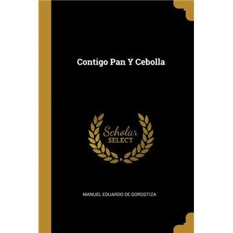 contigo Pan YCebolla Paperback -