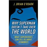 Why Superman Doesn'T Take Over The World