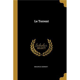 le Torrent Paperback -