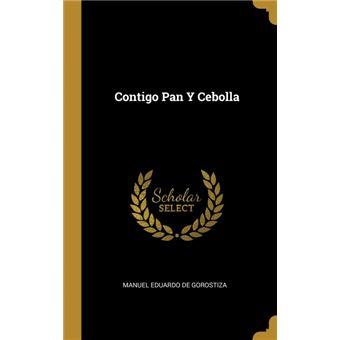 contigo Pan YCebolla Hardcover