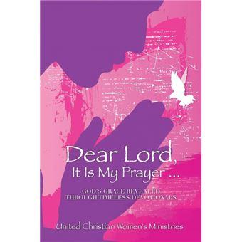 dear Lord, It Is My Prayer..Paperback -