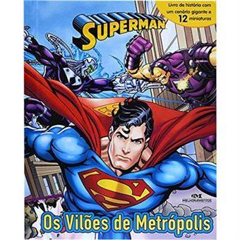 Superman. Os Vilões de Metrópolis