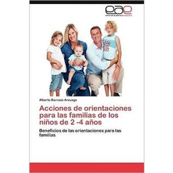 Acciones de Orientaciones Para Las Familias de Los Ninos de 2 -4 Anos - Paperback / softback - 2012