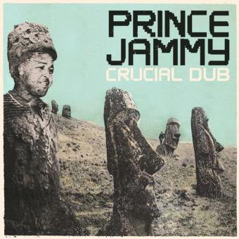 Prince Jammy-Crucial In Dub