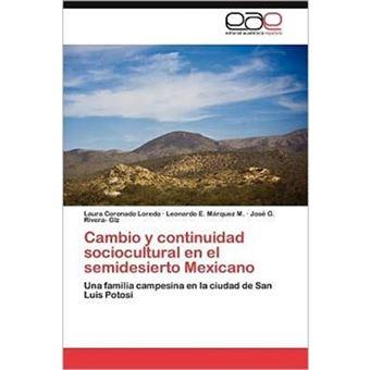 Cambio y Continuidad Sociocultural En El Semidesierto Mexicano - Paperback / softback - 2012