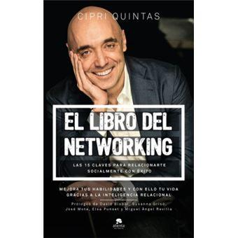 EL LIBRO DEL NETWORKING Las 15 claves para elacionarte socialmente con