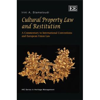 Cultural Property Law And Restitution