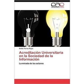 Acreditacion Universitaria En La Sociedad de La Informacion - Paperback / softback - 2012
