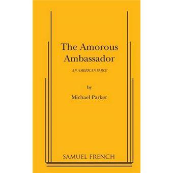 the Amorous Ambassador Paperback -