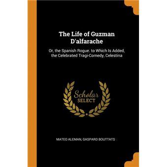 the Life Of Guzman Dalfarache Paperback -