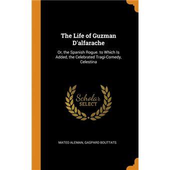 the Life Of Guzman Dalfarache Hardcover