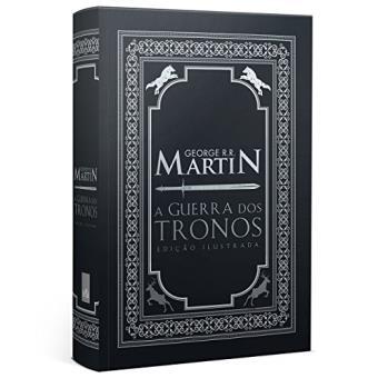 A Guerra Dos Tronos - Edição Ilustrada Exclusiva