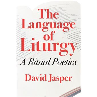 The Language Of Liturgy
