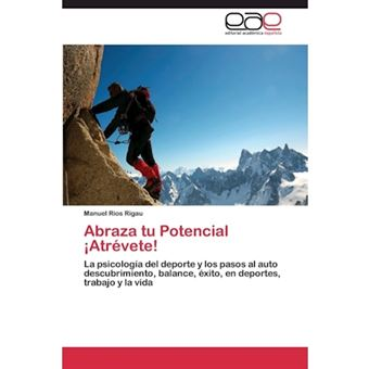 Abraza Tu Potencial Atrevete! - Paperback / softback - 2012