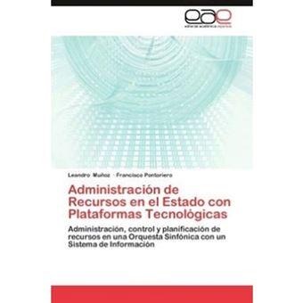 Administracion de Recursos En El Estado Con Plataformas Tecnologicas - Paperback / softback - 2012