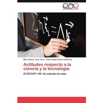 Actitudes Respecto a la Ciencia y La Tecnologia - Paperback / softback - 2012