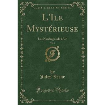 Lile Mystrieuse, Vol. 1