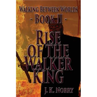 rise Of The Walker King Paperback -