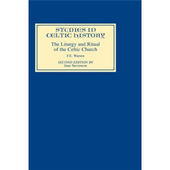 The Liturgy and Ritual of the Celtic Church - Hardback - 1987