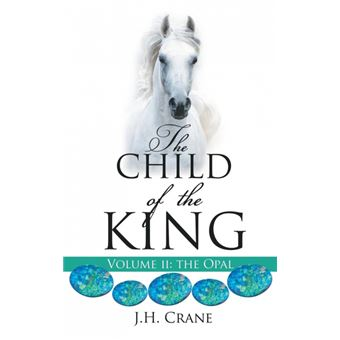 the Child Of The King Volume Ii Hardcover
