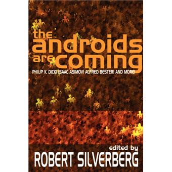 the Androids Are Coming Paperback -
