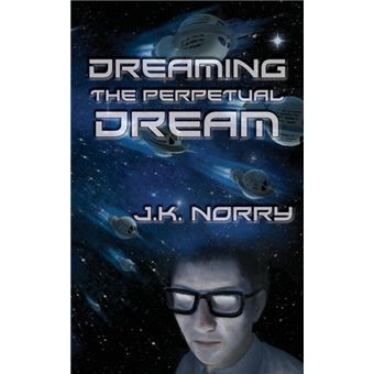 dreaming The Perpetual Dream Paperback -