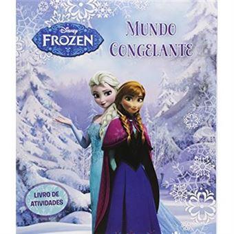 Disney Frozen. Mundo Congelante - Livro de Atividades
